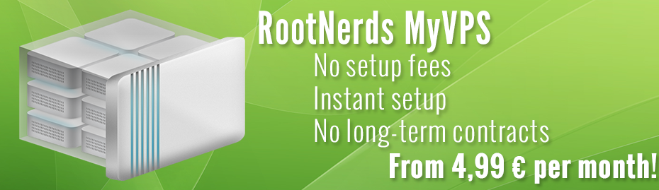 RootNerds VPS, No setup fees, Instant Setup, No long-term contracts.